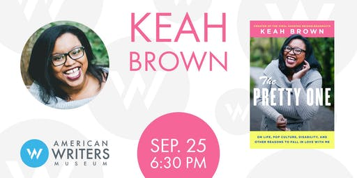 Keah Brown: The Pretty One