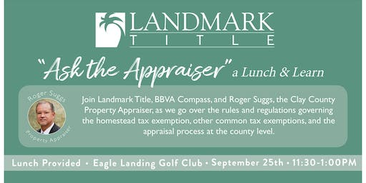 Ask the Appraiser: A Lunch & Learn by Landmark Title