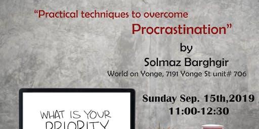 Practical techniques to overcome Procrastination