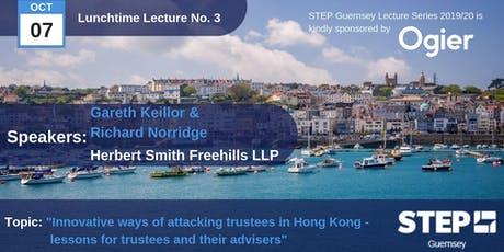"STEP Lunchtime Lecture No.03 -""Innovative ways of attacking trustees in Hong Kong..."" Herbert Smith Freehills tickets"