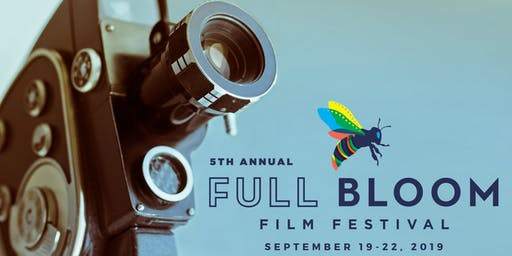 Full Bloom Film Festival 2019