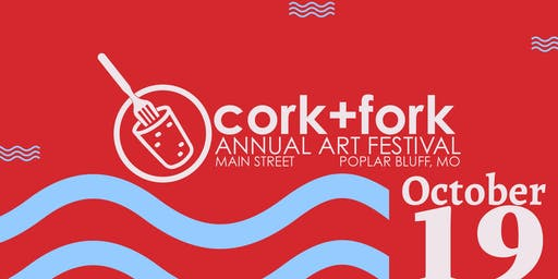 Cork + Fork Annual Art Festival