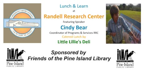 Lunch & Learn at the Randell Research Center tickets