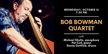 Bob Bowman Quartet at the Green Room tickets