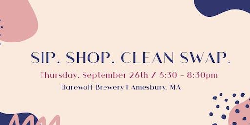 Sip. Shop. Clean Swap.
