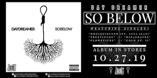 "Day Dreamer's ""So Below"" Album Release Party"