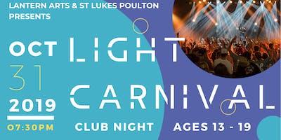 Light Carnival - Club Night