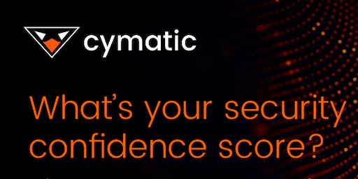 What is your security confidence score? Cymatic & Presidio SLC Luncheon