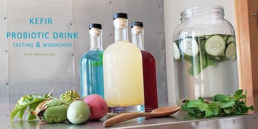 Probiotic Kefir Drink Workshop - With Fruits, Herbs and Matcha Tea