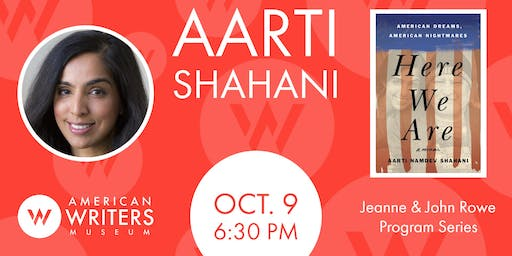 Aarti Shahani: Here We Are