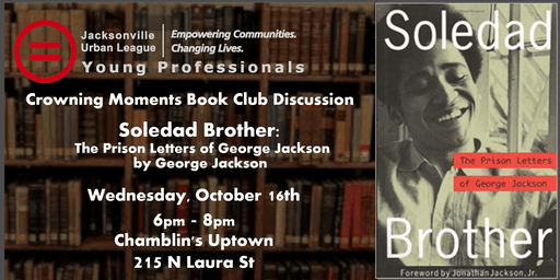 Crowning Moments Book Club: Soledad Brother
