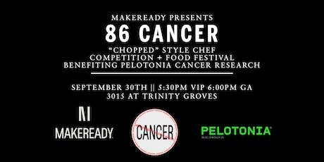 86 Cancer tickets