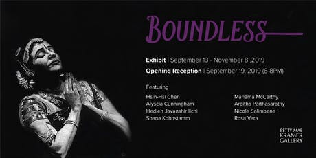 Opening Reception: BOUNDLESS tickets