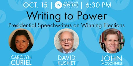 Writing to Power: Presidential Speechwriters on Winning Elections tickets