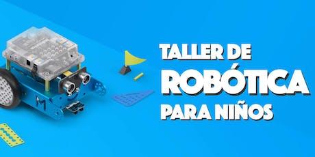 TALLER DE ROBÓTICA PARA NIÑOS boletos