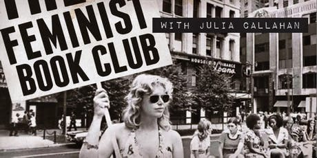 Feminist Book Club with Julia Callahan tickets