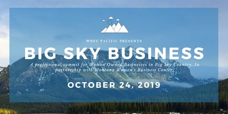 WBEC Pacific Presents: Big Sky Business tickets
