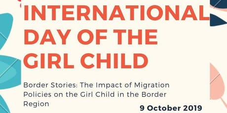 International Day of the Girl Child- Panel Discussion on Border Policy tickets