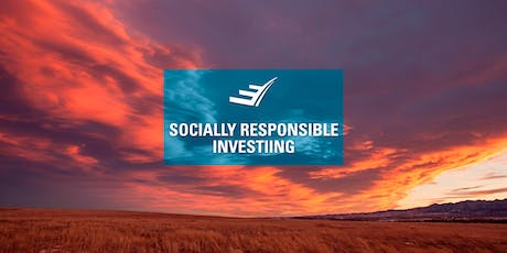 Socially Responsible Investing* tickets
