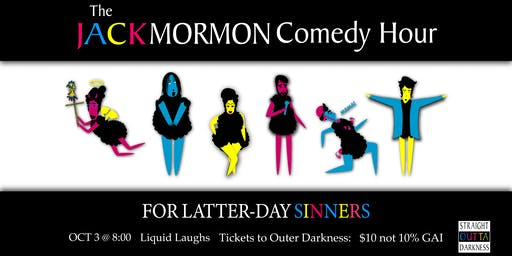 The Jack Mormon Comedy Hour