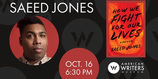 Saeed Jones: How We Fight for Our Lives