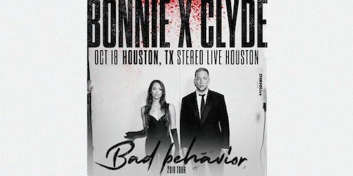 BONNIE X CLYDE - Stereo Live Houston