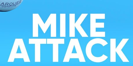 Mike Attack at Marquee Dayclub Free Guestlist - 10/18/2019 tickets