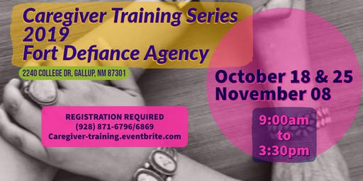 Family Caregiver Training Series - FORT DEFIANCE AGENCY Part 1