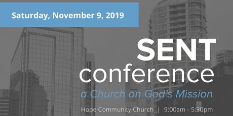 SENT Conference: A Church on God's Mission tickets