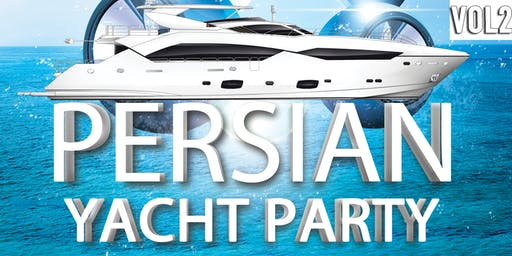 Persian Yacht Party (Newport Beach) (VOL. 2)