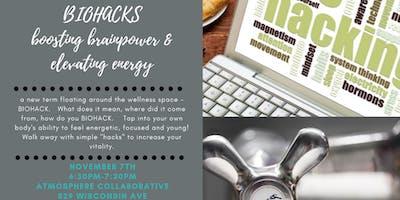 A Lifestyle Series-Biohacks:  Boosting Brainpower & Elevating Energy Levels
