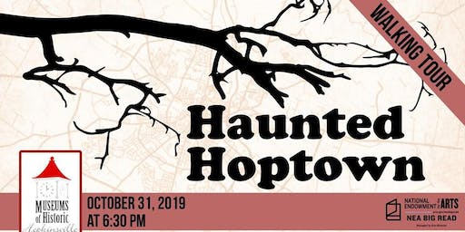 Haunted Hoptown Walking Tour