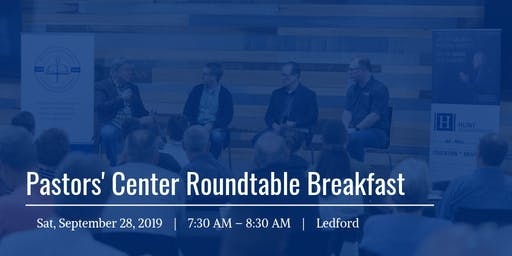 Pastors' Center Roundtable Breakfast