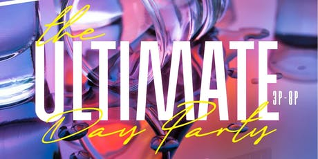I Love Day Parties presents The Ultimate DAY Party @ Level Uptown  tickets