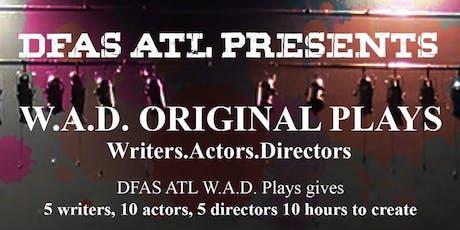 DFAS ATL Presents W.A.D. tickets