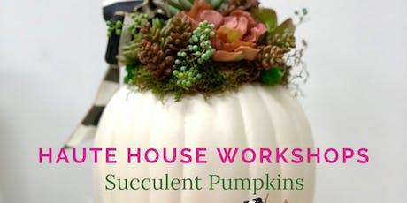 Succulent Pumpkin Workshop tickets