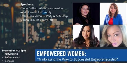 Empowered Women: Trailblazing the Way To Successful Entrepreneurship