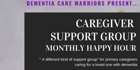 Dementia Caregiver Support Happy Hour