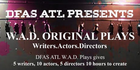 DFAS ATL Presents W.A.D. tickets