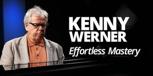 Masterclass: Effortless Mastery with Kenny Werner (NYC)