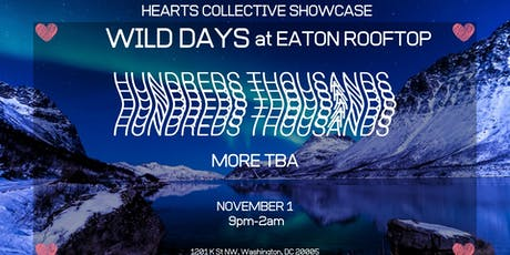"Hearts Collective Rooftop ""Hundreds Thousands"" at Wild Days Eaton Hotel tickets"