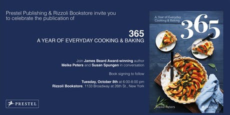 365: A YEAR OF EVERYDAY COOKING & BAKING w/ MEIKE PETERS @RIZZOLI BOOKSTORE tickets