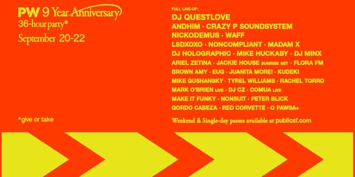 PUBLIC WORKS 9 YR  w/ QUESTLOVE,  NICKODEMUS, and sooo much more (DAY 2)
