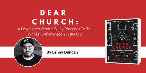 Dear Church: An Evening with Rev. Lenny Duncan