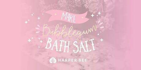 Make Bubblegum Bath Salt Workshop @ Harper Bee Chermside tickets