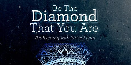 Be the Diamond that You Are tickets