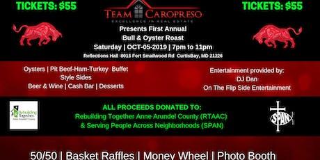 Team Caropreso 1st Annual Bull & Oyster Roast tickets