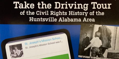 There's an App for That! A Driving Tour of Huntsville's Civil Rights History tickets
