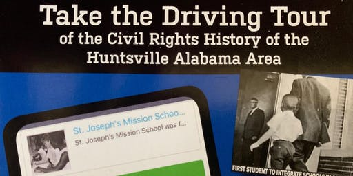 There's an App for That! A Driving Tour of Huntsville's Civil Rights History