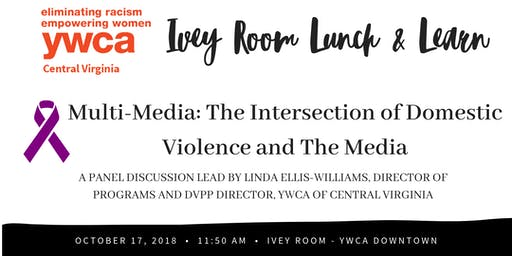 Multi-Media: The Intersection of Domestic Violence & the Media
